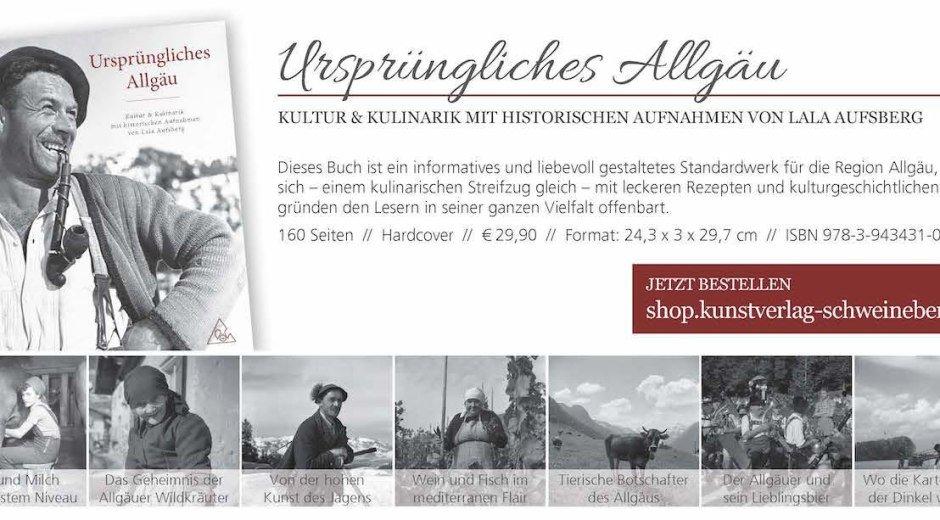 Ursprüngliches Allgäu - Kultur und Kulinarik © Kunstverlag Schweineberg